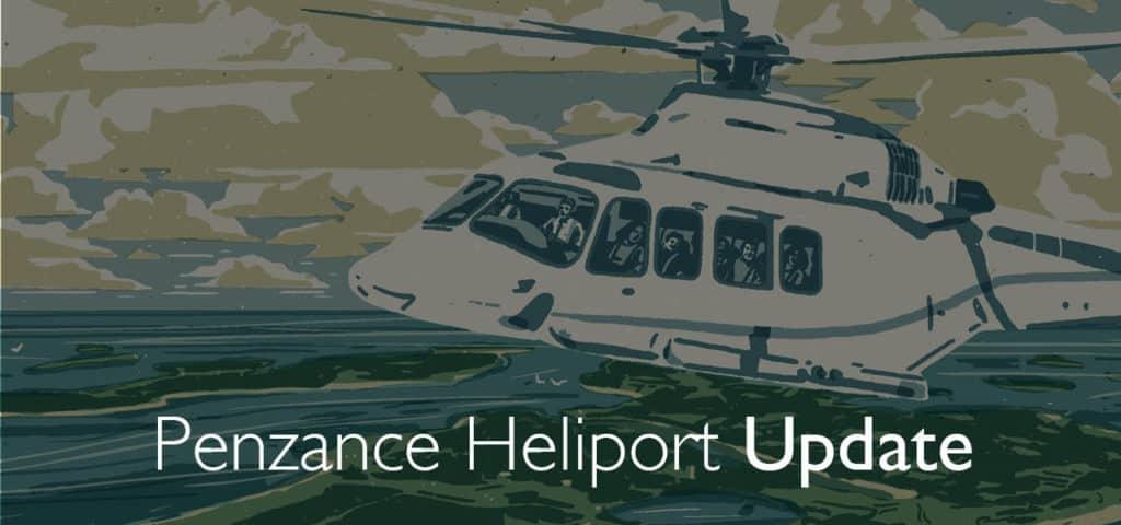 Penzance Heliport Update